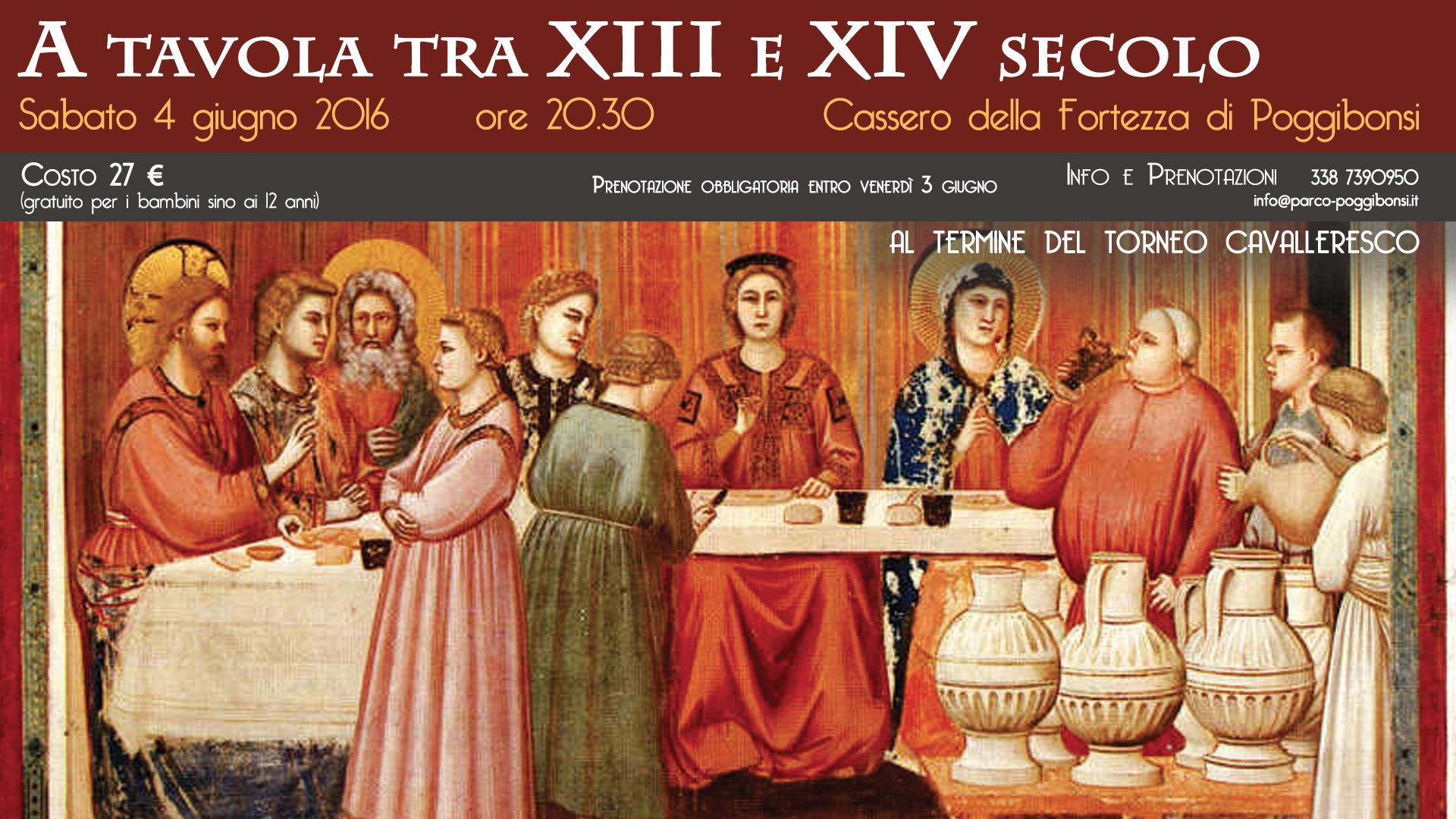 A tavola tra XIII e XIV secolo - Cassero della Fortezza Medicea di Poggibonsi, sabato 4 giugno 2016 ore 20.30