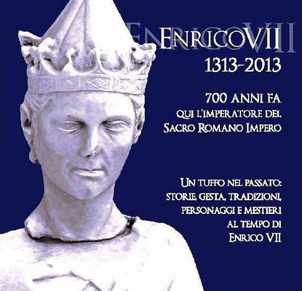 Enrico VII 1313-2013