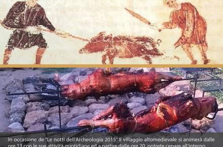 A cena nel IX secolo... all'Archeodromo di Poggibonsi (sabato 18 luglio 2015, ore 20)